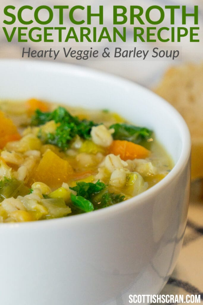 Vegetarian Scotch Broth in a bowl - Hearty Veggie and Barley Scottish Soup