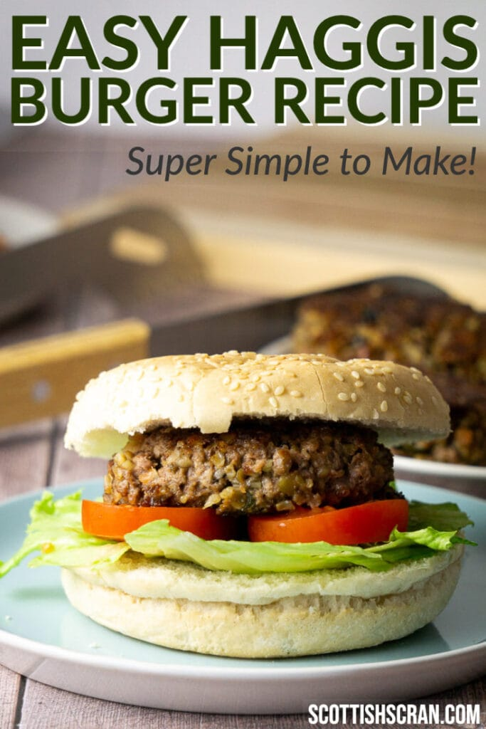 Haggis Burger Recipe - Haggis Burger in a bun with lettuce and tomato